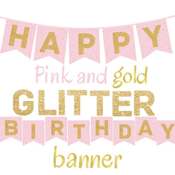 Pink And Gold Glitter Happy Birthday Banner Printable