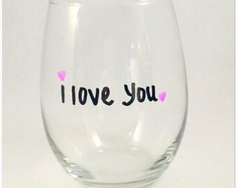 Simple. Elegant. I love you. Wine Glass.