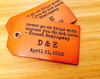 Luggage Tags Leather, Travel Tags, Third Anniversary Gift Leather, Ernest Hemingway Quote, Suitcase Tags,  Baggage Tags, Instrument Tags,