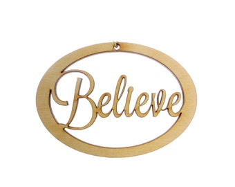 Believe Ornament - Believe Ornaments - Believe Decorations - Believe Gift - Believe Decor - Personalized Free