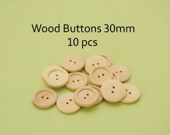 Wooden buttons 30mm sewing buttons craft wood buttons - bulk buttons Pack of 10