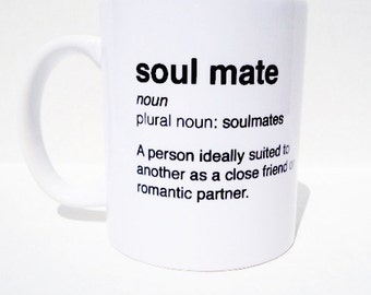 Soulmate custom coffee mug, valentines day gift, gifts for wife, gifts for husband, wedding gift, wedding mugs, soulmate gifts, gift for her