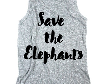 Men Elephant Tank - Save the Elephants - Tank Top - Unisex Tanks - XS, Small, Medium, Large, XL, 2X - elephants - endangered species shirt