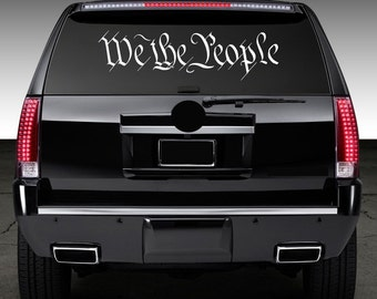 We The People Window Decal Graphic Sticker for Truck Car SUV