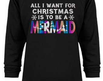 All I Want for Christmas is to be a Mermaid Raglans - Ladies sizes Small-2XL