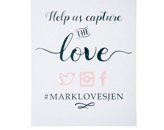 DIGITAL FILE ~ Capture the Love Wedding Sign ~ Wedding Social Media Sign ~ Wedding Hashtag Sign
