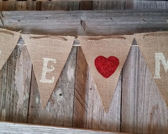 Be Mine- Hand Painted Burlap Banner