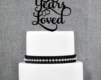 30 Years Loved Birthday Cake Topper, Elegant 30th Anniversary Cake Topper, 30th Cake Topper- (T245-30)