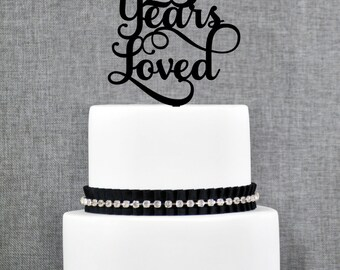 25 Years Loved Birthday Cake Topper, Elegant 25th Anniversary Cake Topper, 25th Cake Topper- (T245-25)