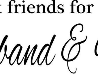 Best Friends for Life Husband & Wife Wall Decal Vinyl Sticker Home Decor Wall Quote