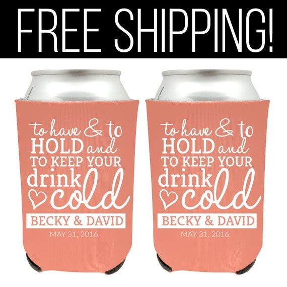 To Have And To Hold Wedding Can Coolers Personalized Wedding