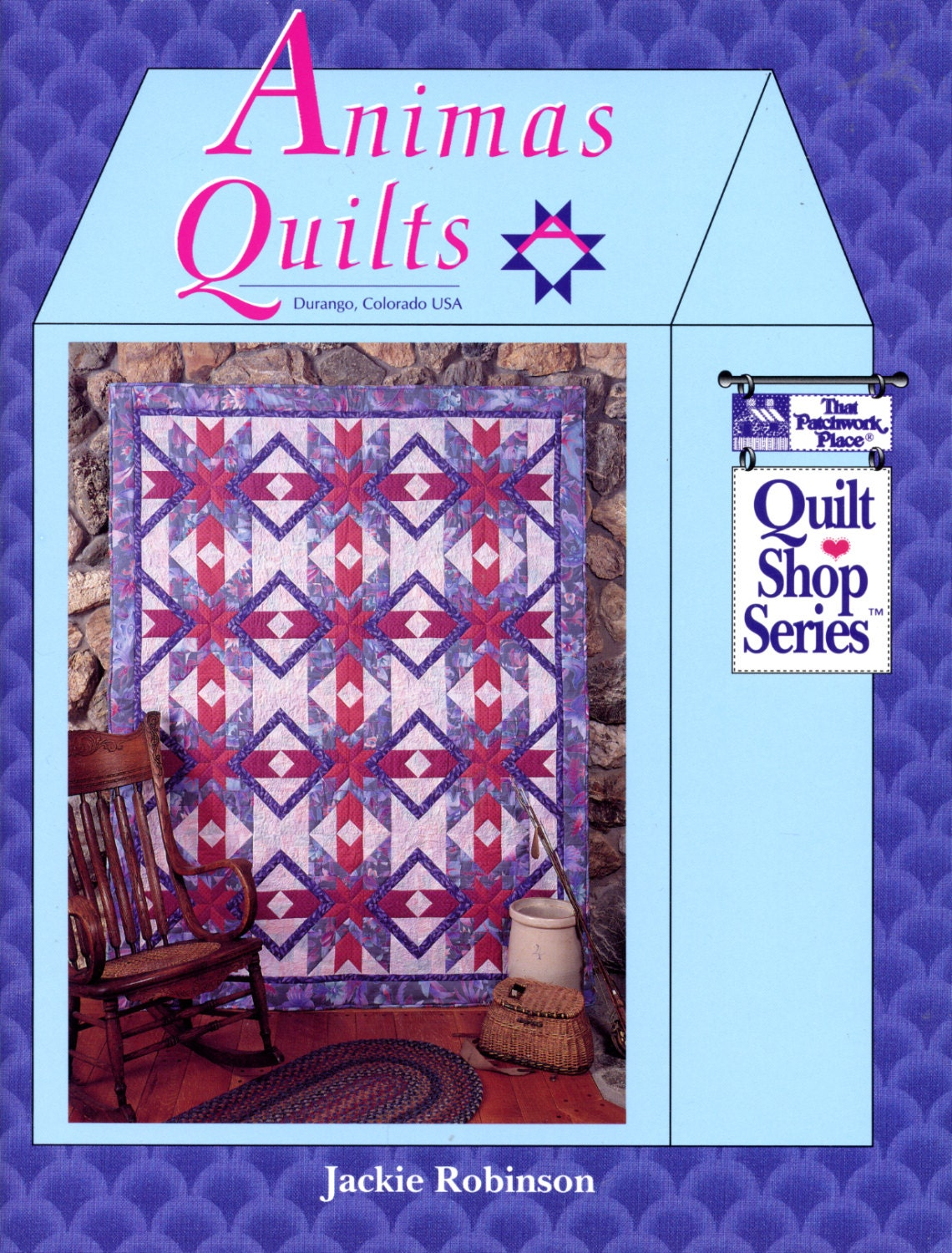 Animas Quilts by Jackie Robinson That Patchwork Place Quilt : that quilt shop - Adamdwight.com