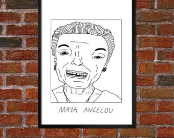 Badly Drawn Maya Angelou - Literary Poster - *** BUY 4, GET A 5th FREE***