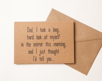 MOM OR DAD funny birthday card - Humorous Card for Mother or Father - To Mom Dad - Funny Birthday Card for Mom or Dad from Daughter or Son