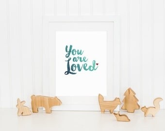 You Are Loved - Typographic Print, Digital Printable, Word Art, Wall Hanging, Art for a Loved One