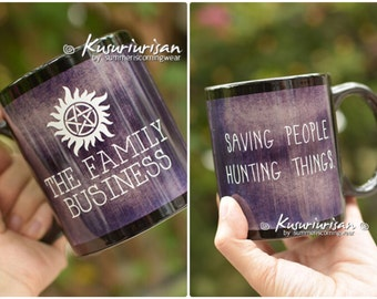 Supernatural Saving people hunting things The family business black mug-4 colors for choose