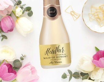 Will You Be My Bridesmaid Champagne Labels \\ REAL Metallic Foil \\ Mini or Regular Size