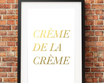 Crème de la Crème // Digital Print 8x10