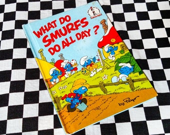 Wicked What Do Smurfs Do? Children's Book! 1983 Peyo - G