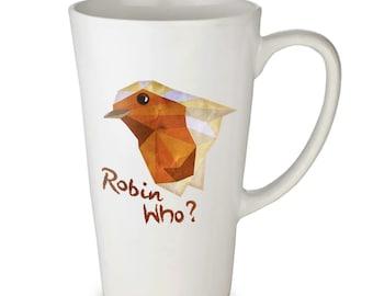 Robin Who? latte mug