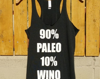 90/10 Paleo & Wino Women's Racerback Tank, 5 Colors Available! Crossfit Tank Top, Gym Training Tank, Workout Racerback Tank