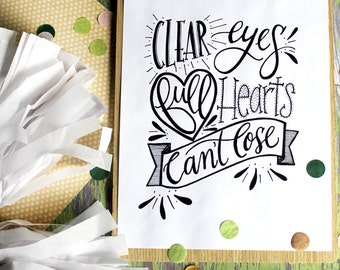 ART PRINT - Football - Clear Eyes Full Hearts Can't Lose- Digital Art Print - hand lettered art print  - Hand Lettering
