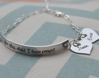For This Child I Have Prayed Silver Hand Stamped Bracelet - Mom - Grandmother - Sister - Girlfriend - Wife - Personalized Gift