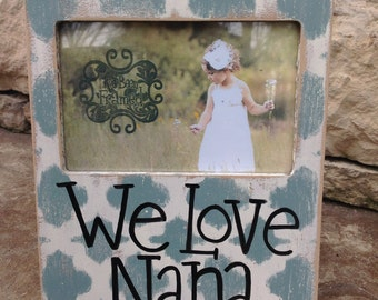 We Love Nana Frame -  provence blue
