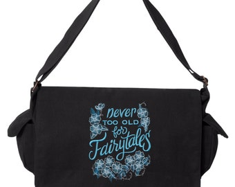 Quote Messenger Bag, Warm Thoughts - Never Too Old for Fairytales Embroidered Canvas Cotton Messenger Bag