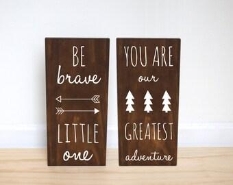 Woodland Nursery, Be Brave Little One, You Are Our Greatest Adventure, Woodland Baby Shower, Adventure Nursery, Arrow Nursery, SET OF 2