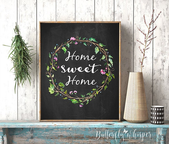 Home Sweet Home Country Home Decor Framed Quotes / Printable