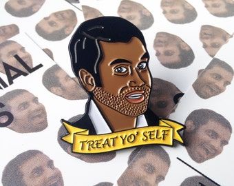 Treat Yo' Self - Soft Enamel Pin - Tom Haverford Parks and Recreation