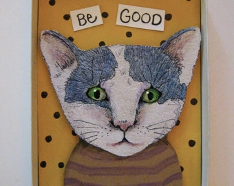 Be Good cat , Shadowbox art, Diorama , sandy mastroni,Small art, Wall art collection,