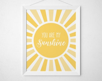 You are my Sunshine Print, Yellow Nursery, Sunshine Theme, Baby Room Art, Sunshine Print, Sun Art, Sunshine Nursery Wall Art, Kids Room Art