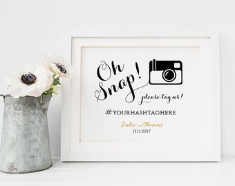 Oh snap hashtag printable template, oh snap printable wedding sign, hashtag wedding sign. Byron sign. 5x7, 8x10, 18x22