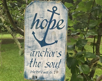 Hope anchors the soul Bible verse wood sign