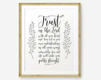 SALE Trust in the Lord, Proverbs 3 5-6 , Bible verse printable, Christian Wall Art, Christian Gift, Scripture Art