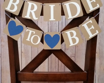 Bride To Be Banner Chair Banner, Bridal Shower Decoration, Bride To Be Chair Sign, Bridal Sign, Bridal Shower Chair Decoration
