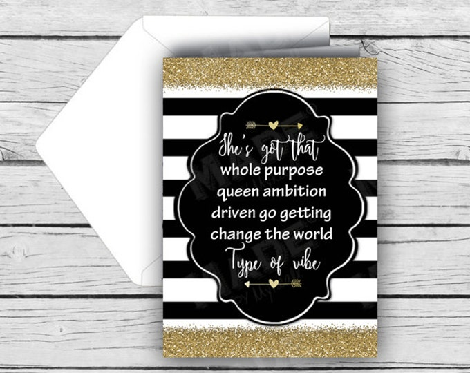 """MOTIVATIONAL NOTE CARD Set-She's got that whole purpose queen ambition driven go getting change the world type of Vibe"""" Note Card Set"""
