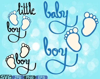 Baby Boy SVG Baby Feet Little boy wordart iron on shirt Cutting Files Silhouette baby gift Clipart illustration eps png Vector 445s