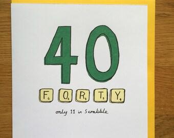 Happy birthday card 40th 40 scrabble sixty birthday card forty birthday card