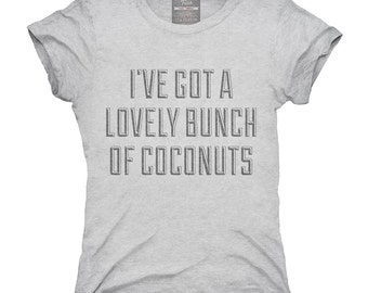 I've Got A Lovely Bunch Of Coconuts T-Shirt, Hoodie, Tank Top, Gifts