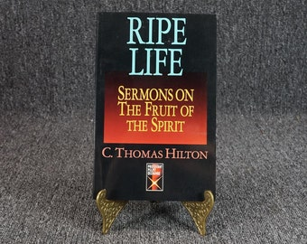Sermons On The Fruit Of The Spirit By C. Thomas Hilton C. 1993