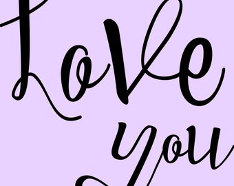 Love you AND Love You More SVG Cut Files - 2 files