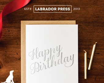 Happy Birthday - I'd Still Card You Greeting Card