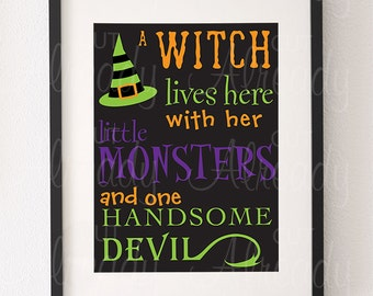 Witch lives here with her little monsters and one handsome devil SVG, Cut file, Cricut, Silhouette, Instant Download