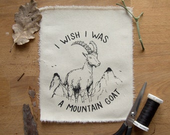 I Wish I Was A Mountain Goat patch