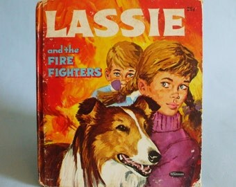 Lassie and the Firefighters by Florence Michelson 1968