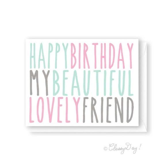 Happy Birthday My Beautiful Friend birthday card happy birthday my ...