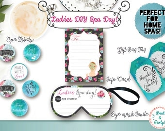 DIY Ladies Spa Day Printable Suite , Home Spa themed party , Printable Spa Labels Gift Tags Invitations Invites Info Cards Eye mask party